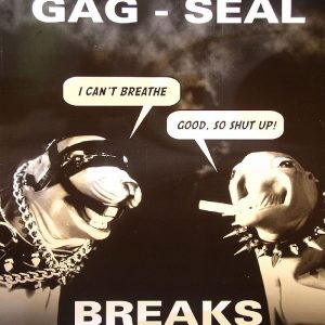 Gag - Seal Breaks