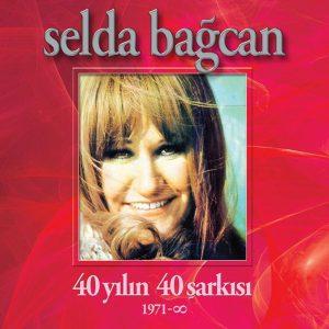 Selda Bağcan - 40 Yılın 40 Şarkısı