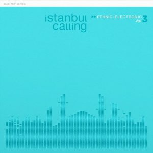 İstanbul Calling Vol.3 by Oğuz Kaplangı