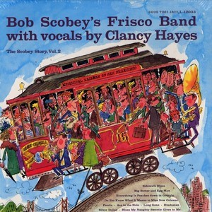 Bob Scobey's Frisco Band ‎– The Scobey Story Vol. 2 Plak