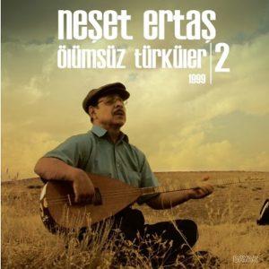 Neşet Ertaş – Ölümsüz Türküler 1999 2 Plak