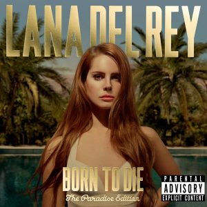Lana Del Rey ‎– Born To Die - The Paradise Edition Plak