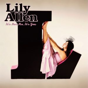 Lily Allen ‎– It's Not Me, It's You Plak