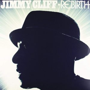 Jimmy Cliff ‎– Rebirth Plak
