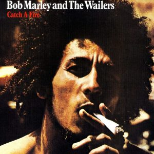 Bob Marley & The Wailers ‎– Catch A Fire Plak