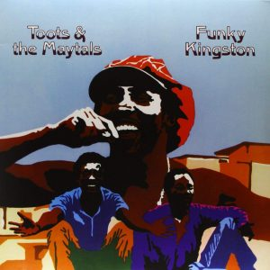 Toots & The Maytals ‎– Funky Kingston Plak