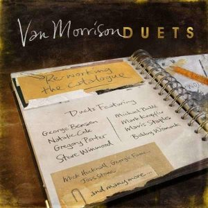 Van Morrison - Duets: Re-working The Catalogue Plak