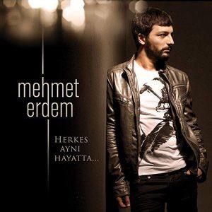 Mehmet Erdem – Herkes Aynı Hayatta... Plak
