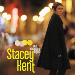 Stacey Kent ‎– The Changing Lights Plak