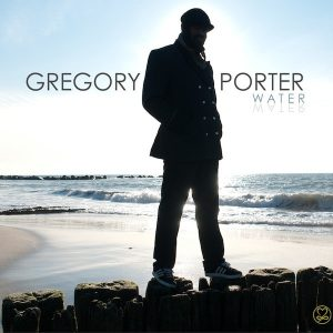 Gregory Porter ‎– Water Plak