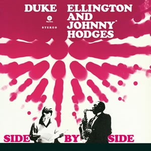 Duke Ellington And Johnny Hodges ‎– Side By Side Plak