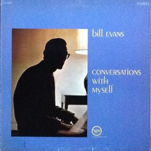 Bill Evans ‎– Conversations With Myself Plak