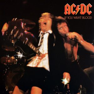 AC/DC ‎– If You Want Blood You've Got It Plak