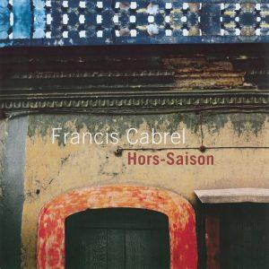 Francis Cabrel – Hors-Saison Plak