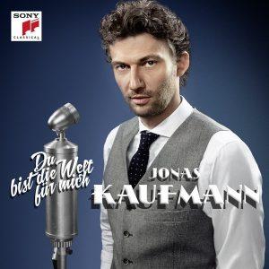 Jonas Kaufmann – Du Bist Die Welt Für Mich Plak