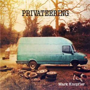 Mark Knopfler – Privateering Deluxe Limited Edition Plak