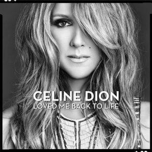 Celine Dion* – Loved Me Back To Life Plak