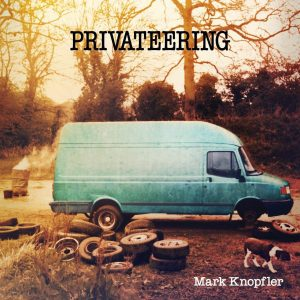 Mark Knopfler ‎– Privateering Plak