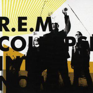 R.E.M. – Collapse Into Now Plak