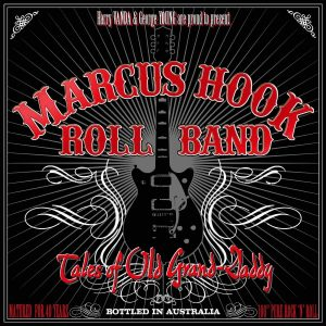 Marcus Hook Roll Band – Tales Of Old Grand-Daddy Plak
