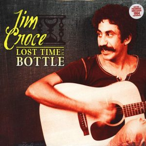 Jim Croce ‎– Lost Time In A Bottle Plak