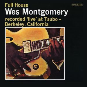 Wes Montgomery ‎– Full House Plak