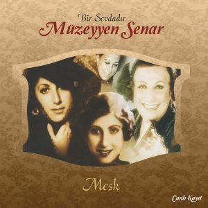 Müzeyyen Senar - Meşk - Plak