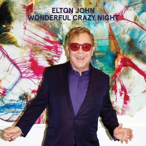 Elton John - Wonderful Crazy Night - Plak
