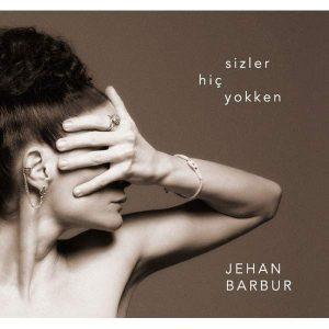 Jehan Barbur - Sizler Hiç Yokken ( Plak )