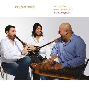 Hüsnü Şenlendirici Taksim Trio Plak
