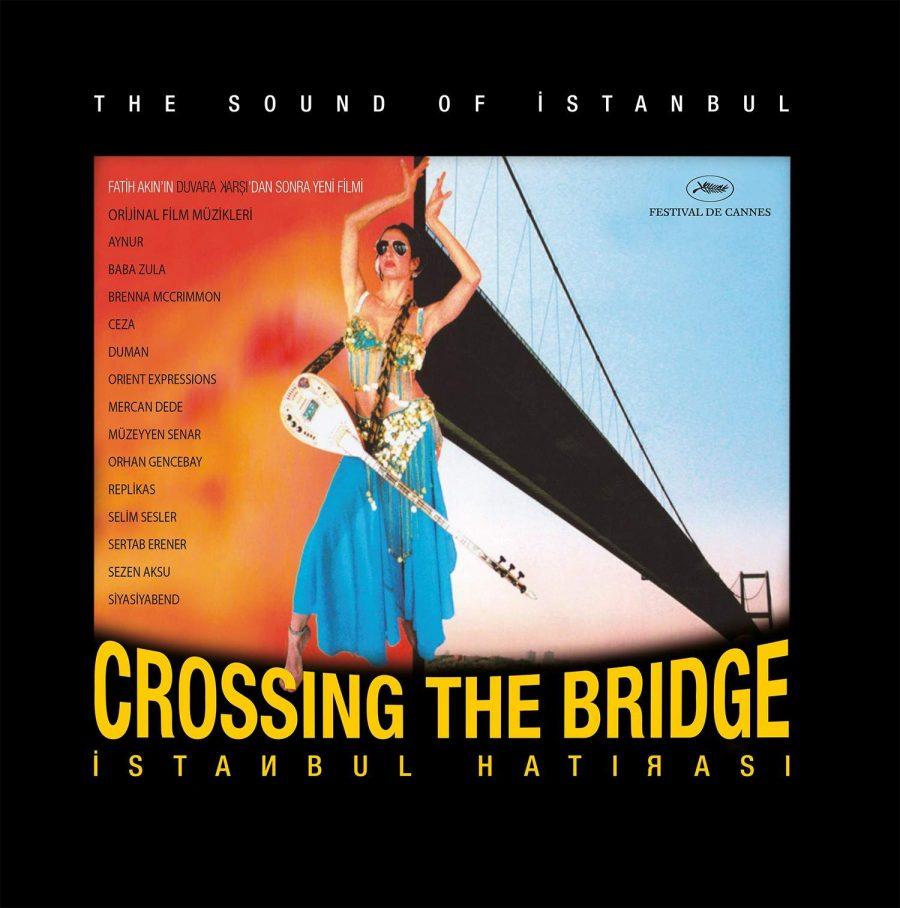 Crossing The Bridge - İstanbul Hatırası Plak