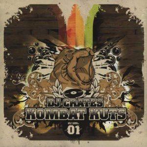 DJ Crates – Kombat Kuts Volume 01