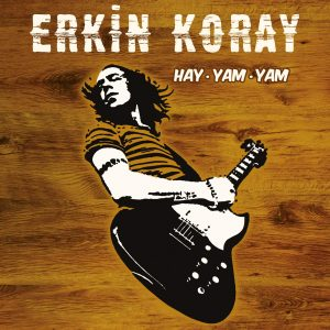 Erkin Koray - Hay Yam Yam