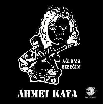 Ahmet Kaya Ağlama Bebeğim - Plak