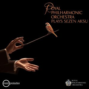 Royal Philharmonic Orchestra Plays Sezen Aksu - Plak
