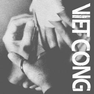 Viet Cong Viet Cong (Clear Vinyl) - Plak