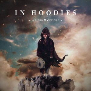 In Hoodies A Lunar Manoeuvre - Plak