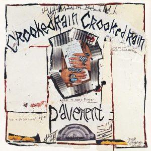 Pavement Crooked Rain Crooked Rain - Plak