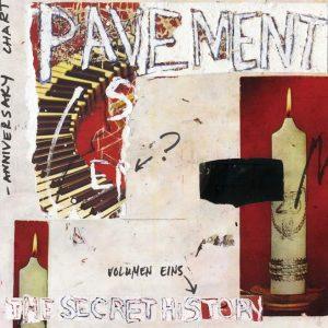 Pavement The Secret History, Volume 1 - Plak