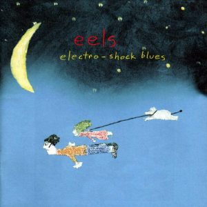 Eels Electro-Shock Blues - Plak
