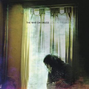 The War On Drugs Lost In The Dream - Plak