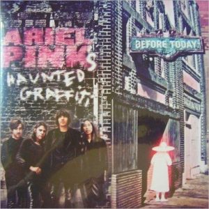 Ariel Pink's Haunted Graffiti Before Today - Plak