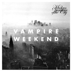 Vampire Weekend Modern Vampires of the City - Plak