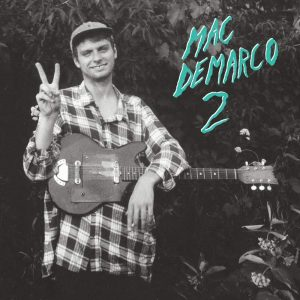 Mac DeMarco 2 - Plak