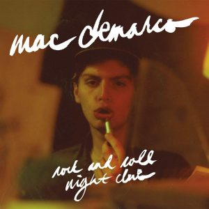 Mac DeMarco Rock And Roll Night Club - Plak