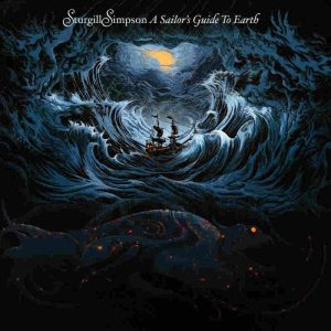 Sturgill Simpson A Sailor's Guide To Earth - Plak