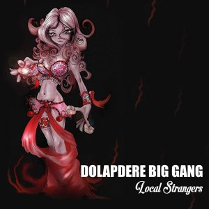 Dolapdere Big Gang Local Strangers - Plak