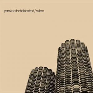 Wilco Yankee Hotel Foxtrot - Plak