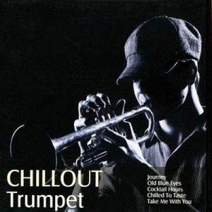 CHILLOUT Trumpet - Plak