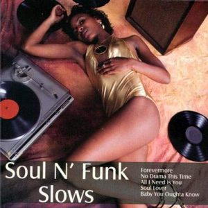 Soul N' Funk Slows Plak